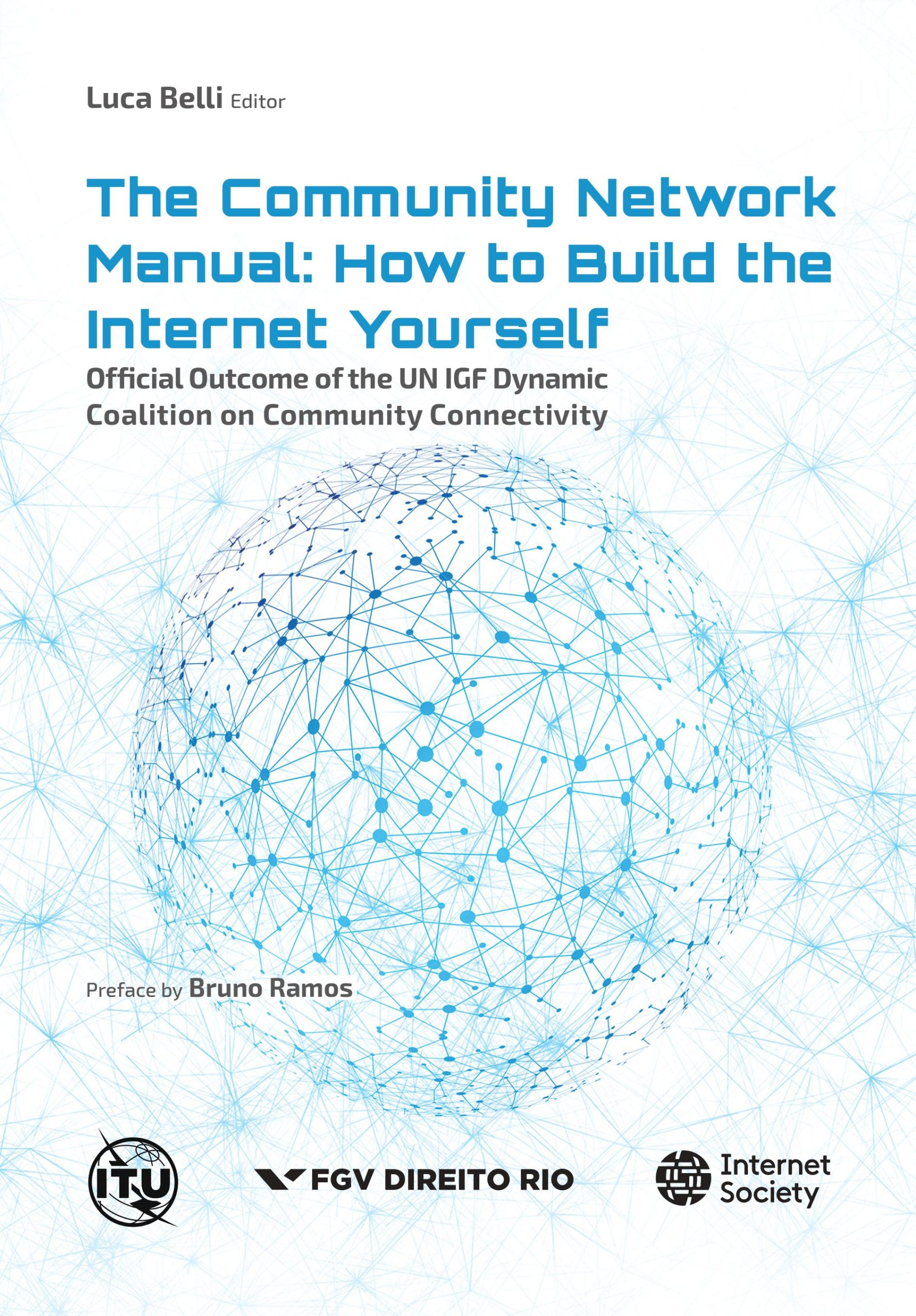The community network manual : how to build the Internet yourself